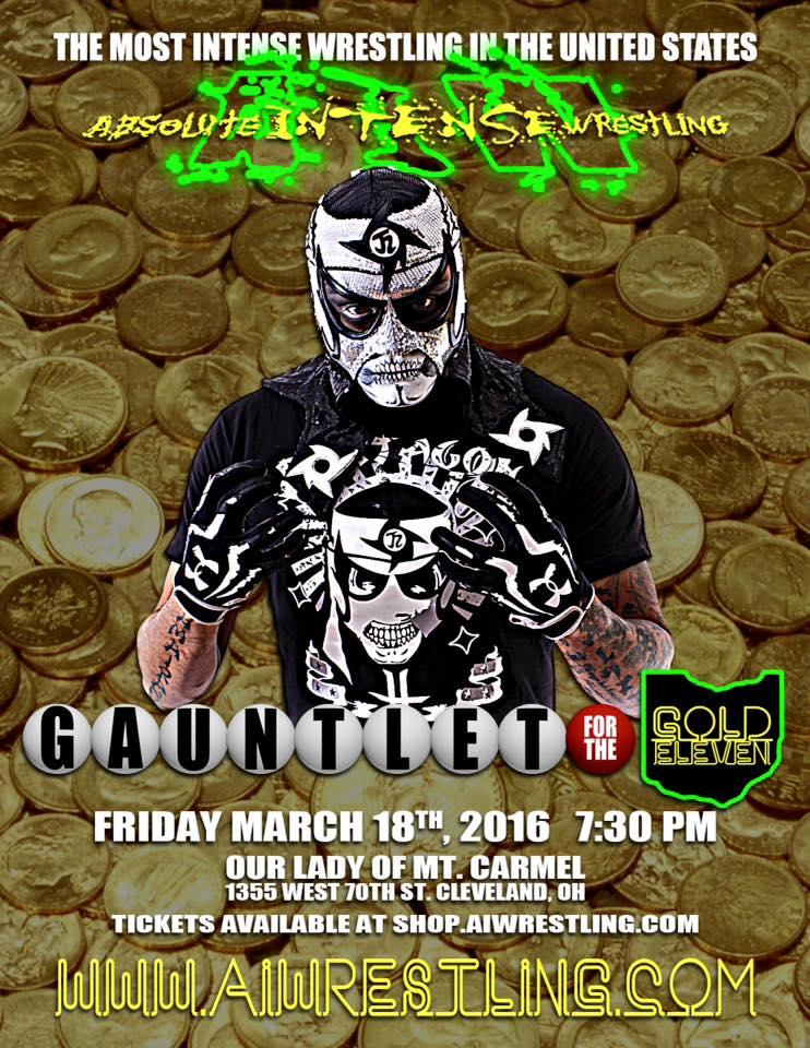 AIW Wrestling Presents: Gauntlet for the Gold at Our Lady ...